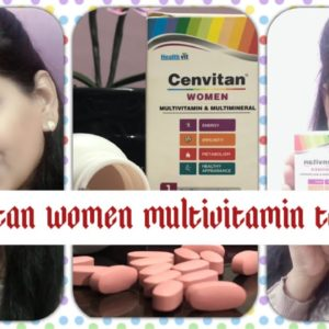 Healthvit Cenvitan Women Multi-vitamins & Multi-minerals Tablets || say bye -bye to weakness💁🏻‍♀️