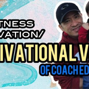 Fitness Motivation/ Motivational video of Coached