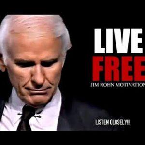 LIVE FREE - jim Rohn | Powerful Motivational Speech 2020 | Jim Rohn Motivation