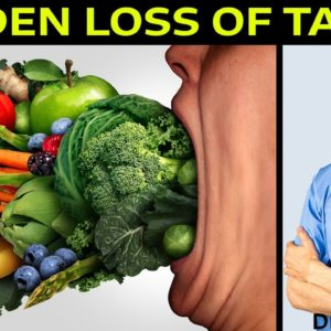 Sudden Loss of Taste?   Dr Alan Mandell