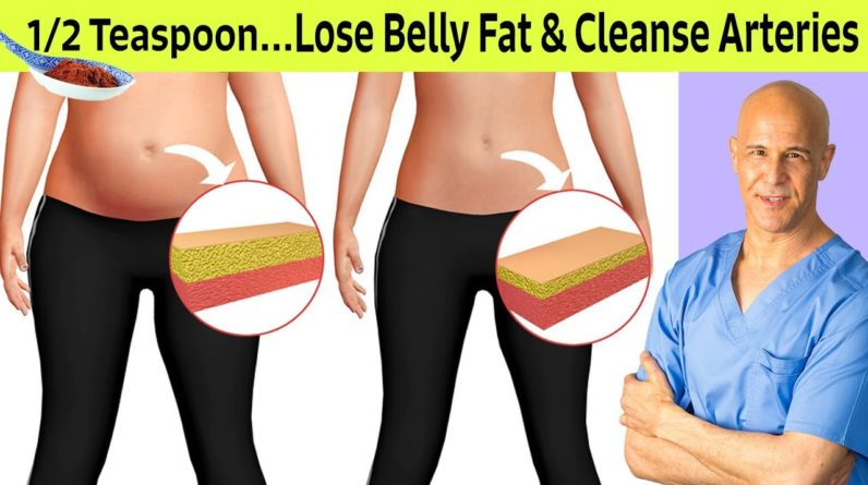 1/2 Teaspoon...Lose Belly Fat & Cleanse Arteries | Dr Alan Mandell, DC