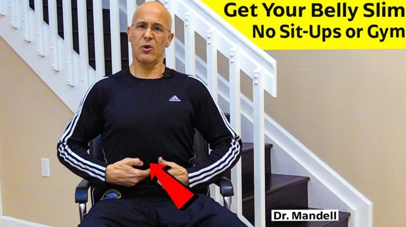 Get Your Belly Slim...No Sit Ups or Gym | Dr Alan Mandell, DC
